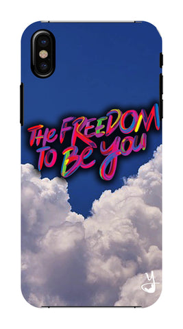 Freedom To Be You FOR I PHONE X