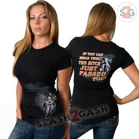 Hot Leathers The Bitch Just Passed You Ladies Tee