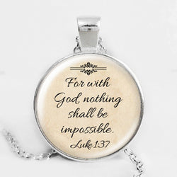 """For With God, Nothing shall be Impossible"" Bible Verse Pendant"
