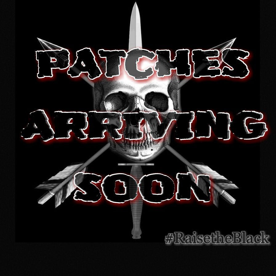Raise the Black PVC patches will be here soon