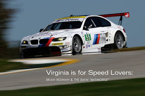 Virginia Is For Speed Lovers: Brian Redman & The BMW Batmobile