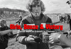Girls, Booze & Victory: James Hunt On Exhibit In Chelsea