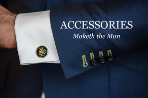 Accessories Maketh The Man