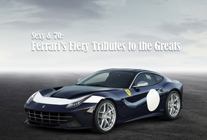 Sexy & 70: Ferrari's Fiery Tributes to the Greats