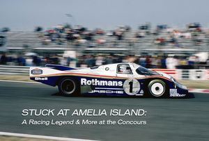 Stuck at Amelia Island: A Racing Legend & More at the Concours
