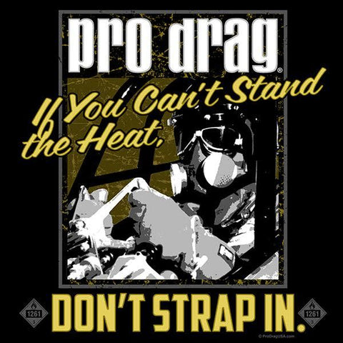 Pro Drag Dont Strap In
