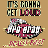 Pro Drag Really Fast Shirt