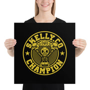 "Skelly & Co ""Champ"" Poster"