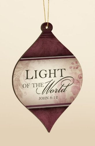 Light of the World I John 4:19 Inspirational Hanging Christmas Ornament - Size 5 x 3.25 Inches