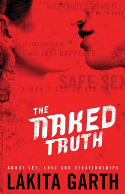 2 hr Dvd 8 Live Sessions with Lakita Garth - THE NAKED TRUTH - COMMON LIES ABOUT SEX EXPOSED!