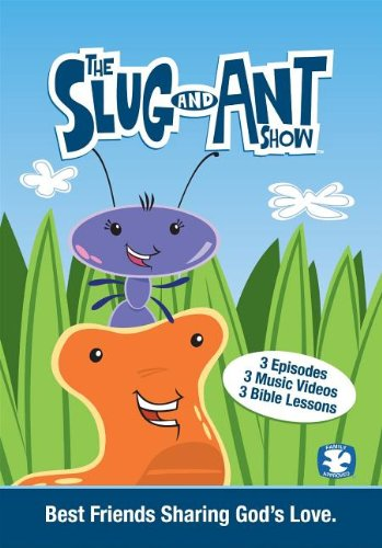 The Slug & Ant Show V01 G: Best Friends Sharing God's Love