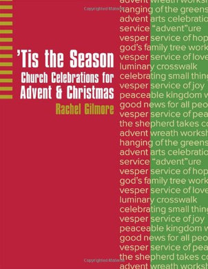 'Tis the Season: Church Celebrations for Advent & Christmas