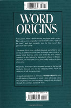 Word Origins: An Exploration and History of Words and Language