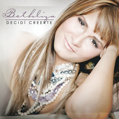 Decidi Creerte by Bethliza (2009-11-17)
