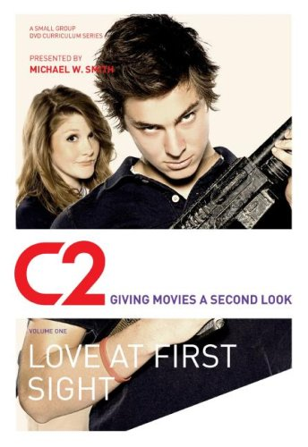 C2: Love at First Sight: Giving Movies a Second Look
