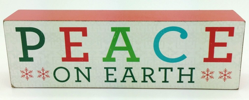 Christmas Peace on Earth Plaque 6.5 inch X 2 inch