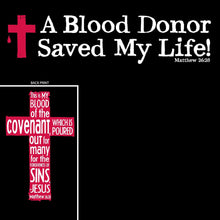 A Blood Donor - Saved My Life T-Shirt