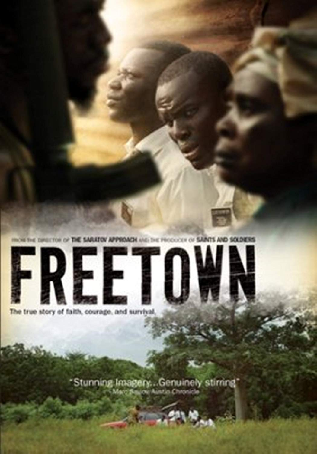 Freetown - The true story of Faith, Courage, and Survival (RELEASE DATE DEC.2016)