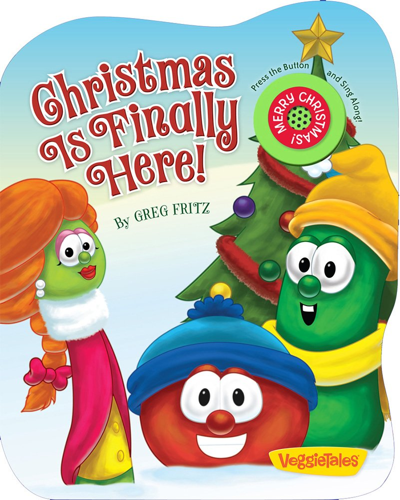 Christmas Is Finaly Here (Veggietales)