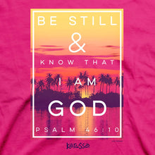 Kerusso Be Still and Know That I Am God Women's Christian T-Shirt
