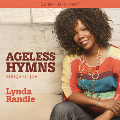 Ageless Hymns: Songs Of Joy
