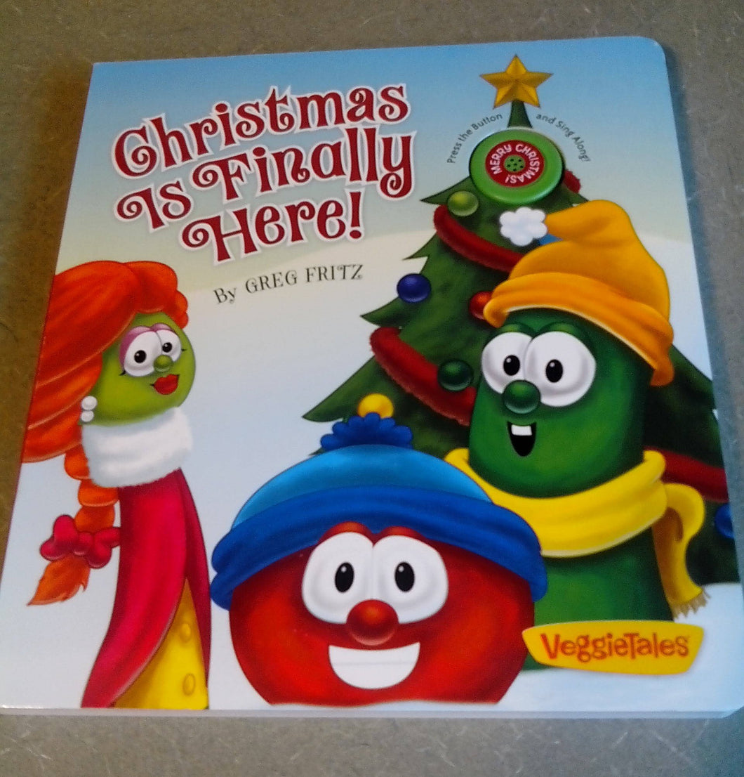 Veggie Tales Christmas Is Finally Here by Greg Fritz (2011, Board Book)