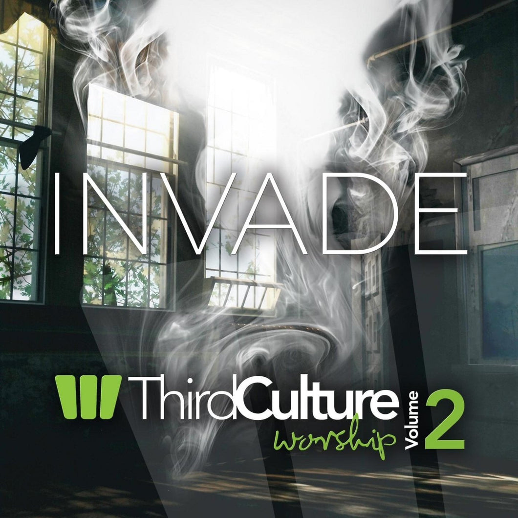 Invade: Third Culture Worship Vol. 2