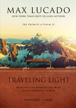 "Max Lucado in ""Traveling Light - A Journey through Psalm 23."" Documentary: Six DVD Set"