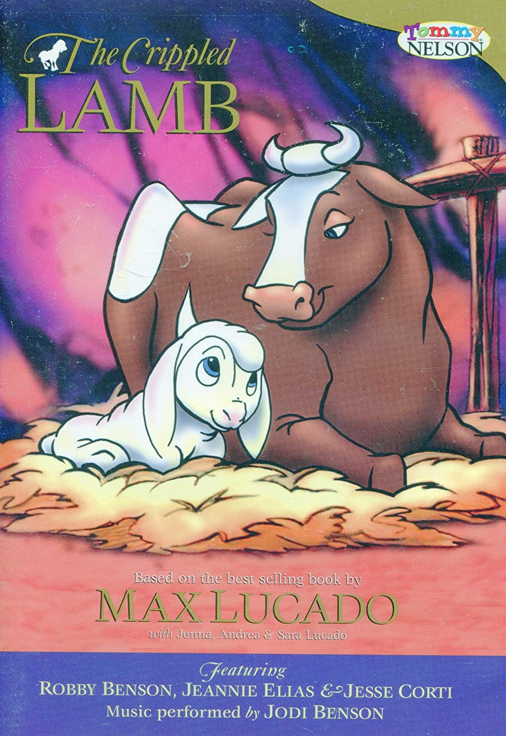 Max Lucado - The Crippled Lamb, Includes Bonus features