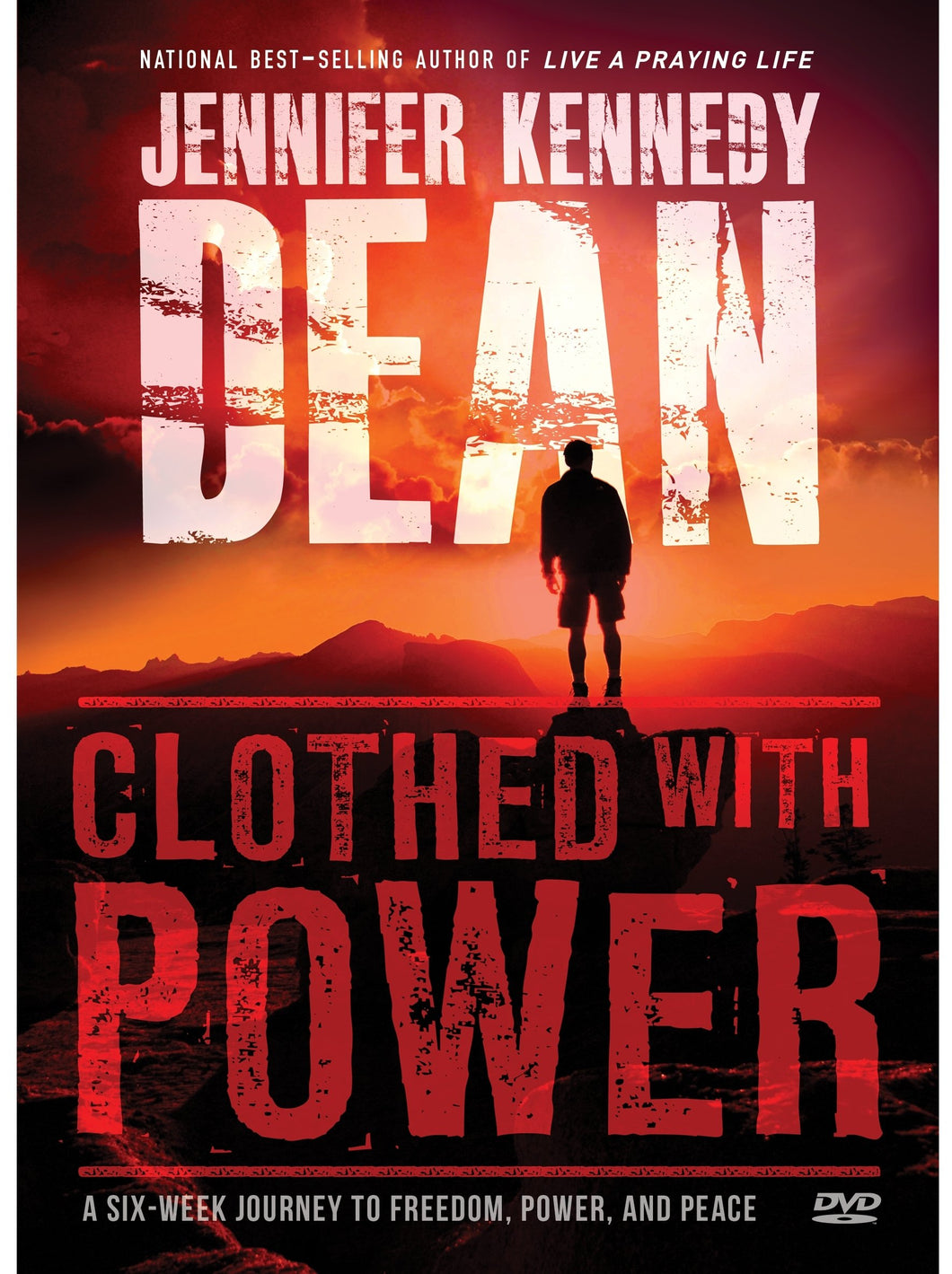 Clothed with Power DVD: A Six-Week Journey to Freedom, Hope, and Peace