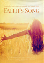 Faith's Song - When You've Lost Everything, Will You Still Walk By Faith?