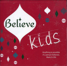 Believe Kids - Anything Is Possible If a Person Believes Mark 9:23b Christmas Cd CD