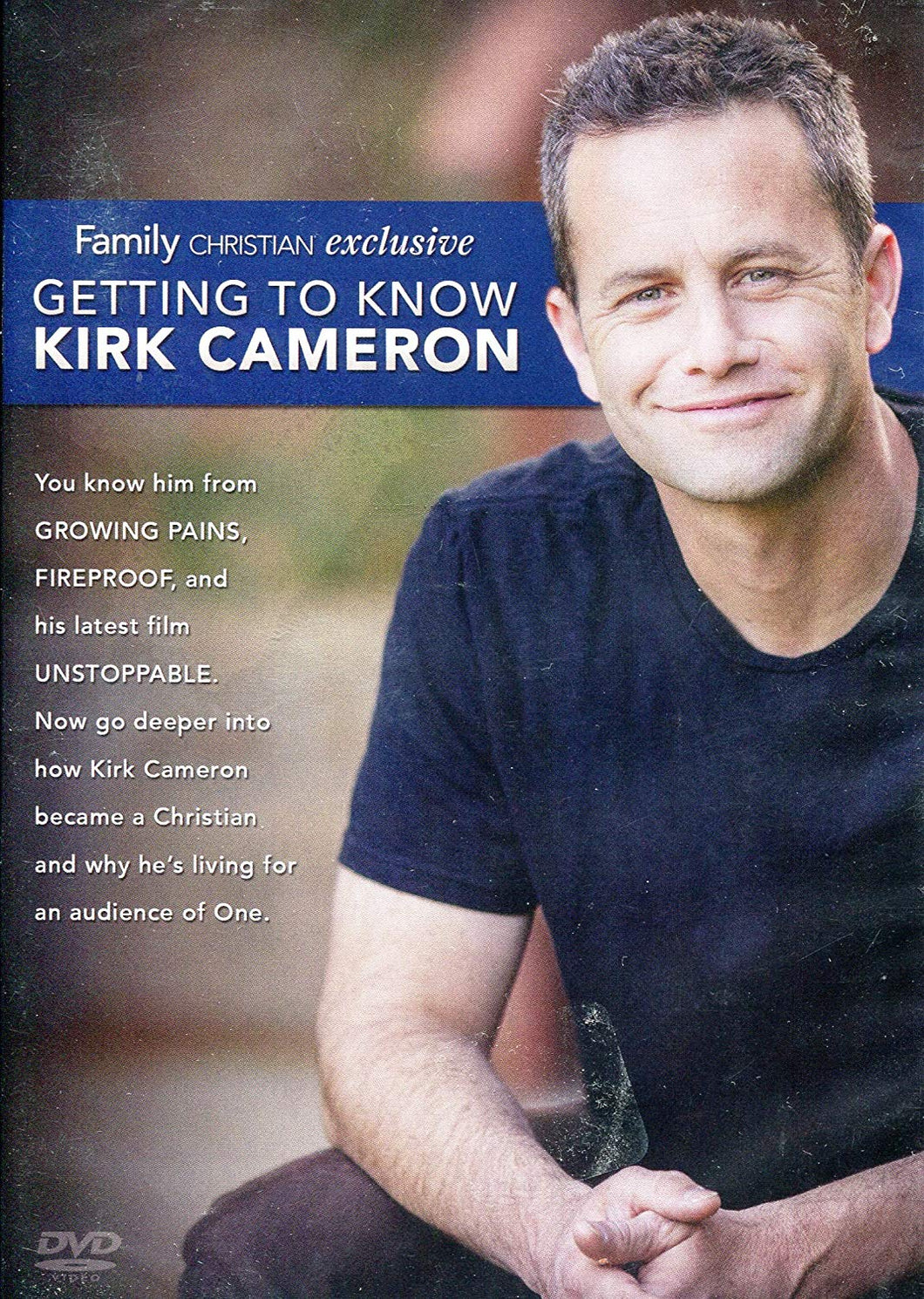 Getting to Know Kirk Cameron - Star on Growing Pains, Fireproff and Unstoppable