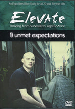 Elevate Moving From Survival to Significance DVD Unmet Expectations (An Eight Week Bible Study for all 20 and 30 year olds, 1))