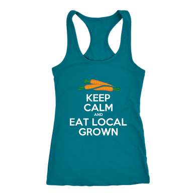 Eat Local Grown Keep Calm Racerback Tank