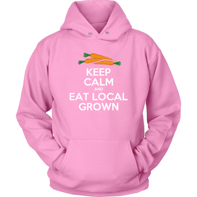Eat Local Grown Keep Calm Hoodie