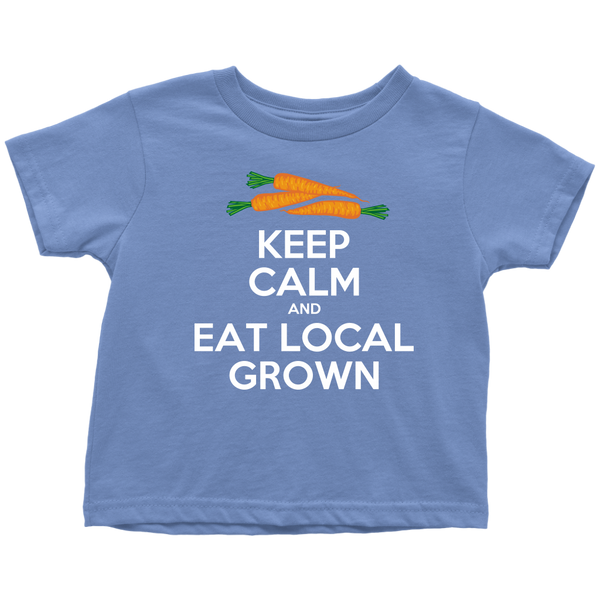 Eat Local Grown Keep Calm Toddler Tee