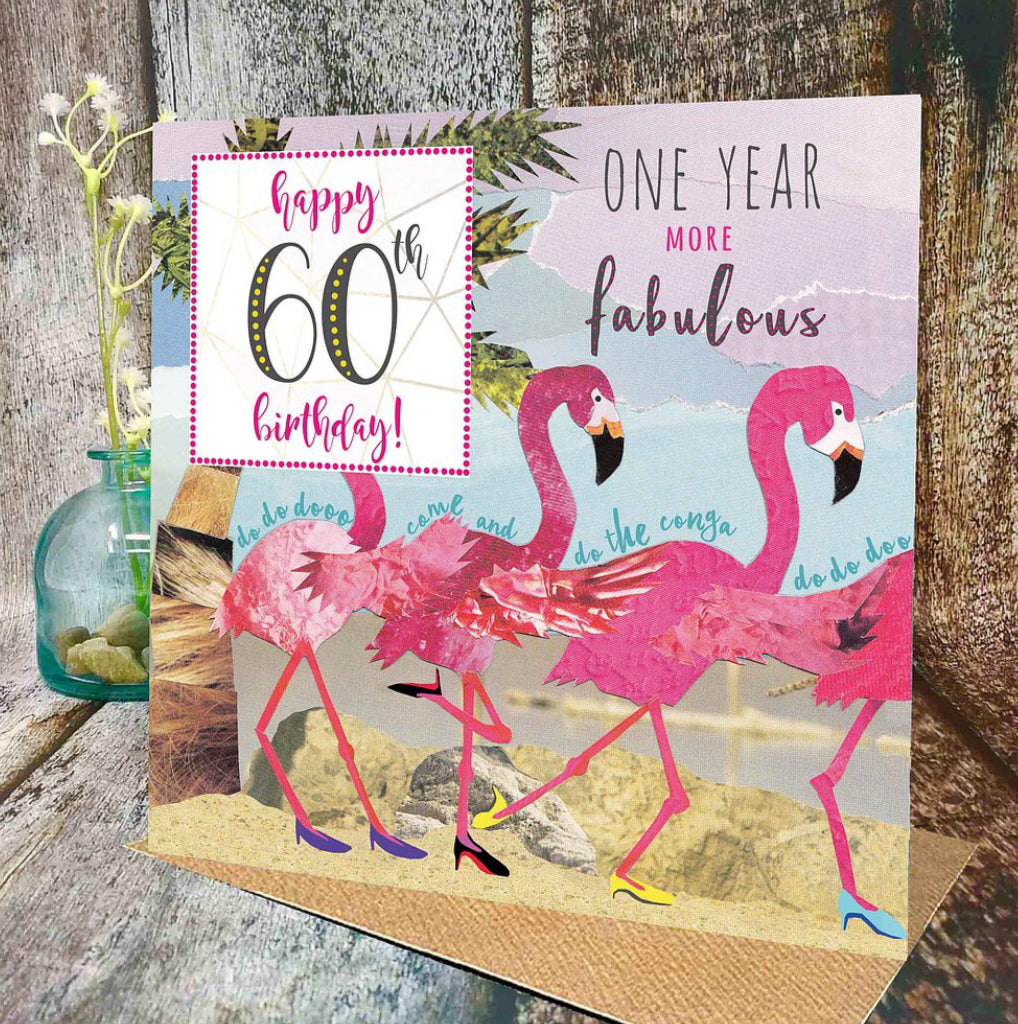 Flying Teaspoons One Year More Fabulous Flamingo 60th Birthday Card