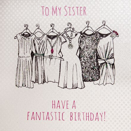 White Cotton Cards Sister Dresses Birthday Card