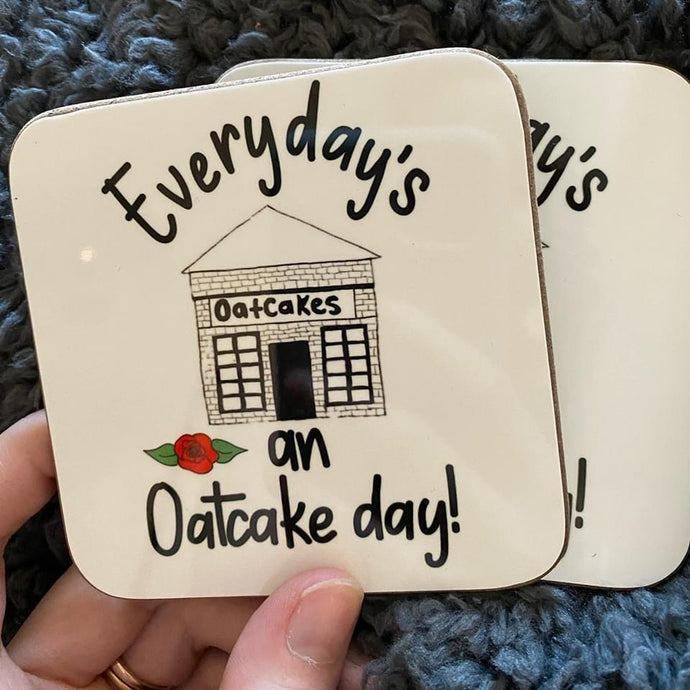 Megan Rose Design Everyday is Oatcake Day Stokie Sayings Coaster