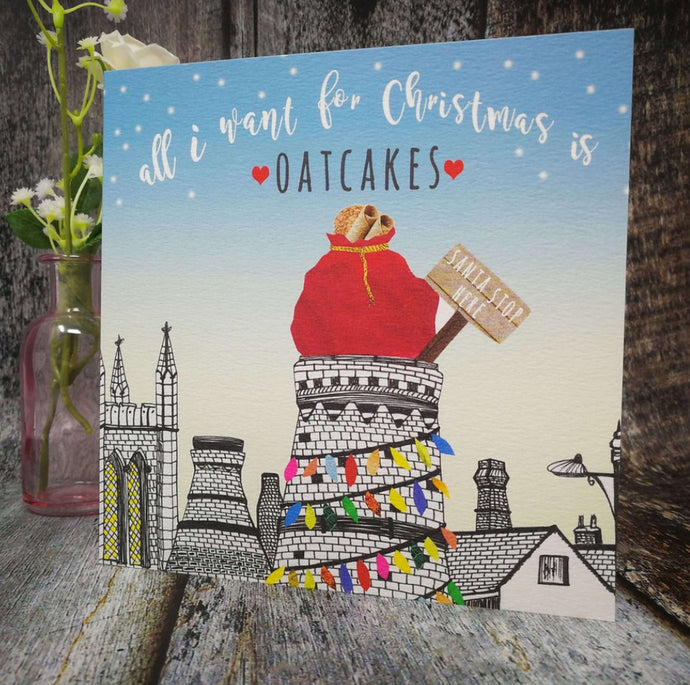 Flying Teaspoons All I want for Christmas is Oatcakes Card