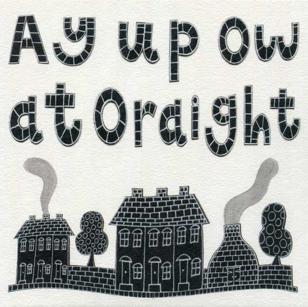 Moorland Pottery Ay up ow at Oraight Card