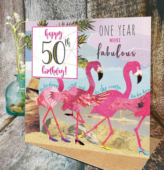 Flying Teaspoon One Year More Fabulous Flamingo 50th Birthday Card