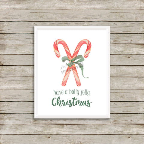have a holly jolly Christmas printable art