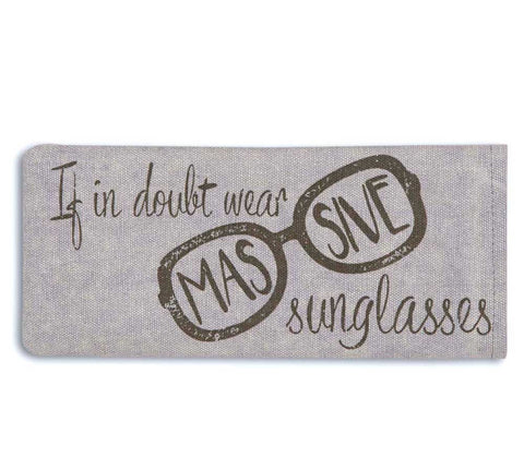 if in doubt wear massive sunglasses case