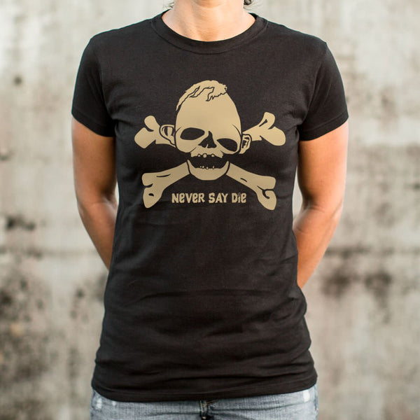 Sloth Never Die T-Shirt (Ladies)
