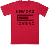 New Dad Loading - Vater T-Shirt