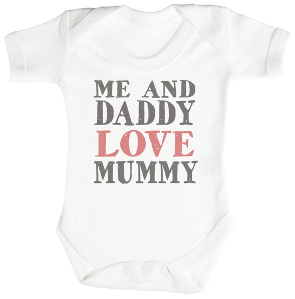 Me And Daddy Love Mummy Baby Bodys / Strampler