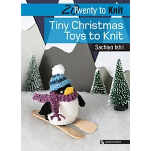 20 to Knit : Tiny Christmas Toys to Knit