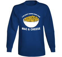 Im Just Here For The Mac And Cheese Long Sleeve T Shirt